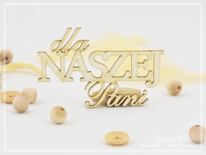 http://www.odadozet.sklep.pl/pl/p/Elementy-z-tektury-Napis-DLA-NASZEJ-PANI-SnipArt/5278
